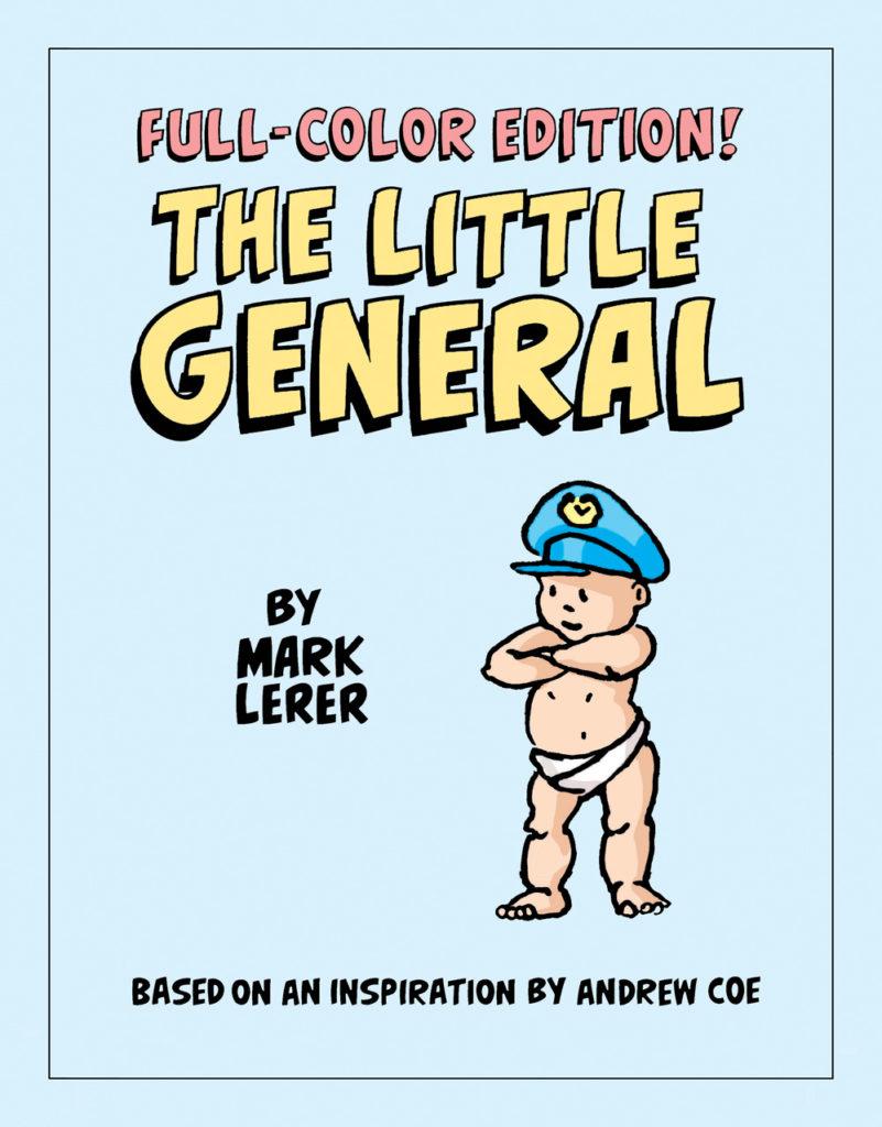 Little General full color edition graphic novel by Mark Lerer